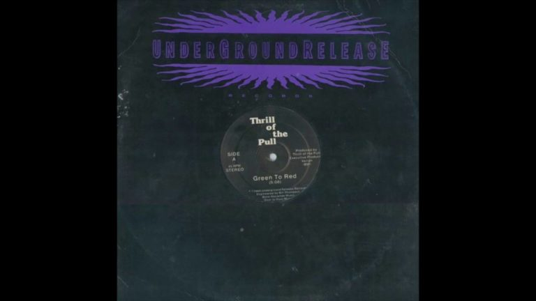 Thrill Of The Pull – Green To Red (1986) Gothic Rock – USA